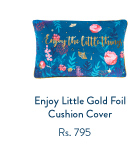 Enjoy Little Gold Foil Cushion Cover